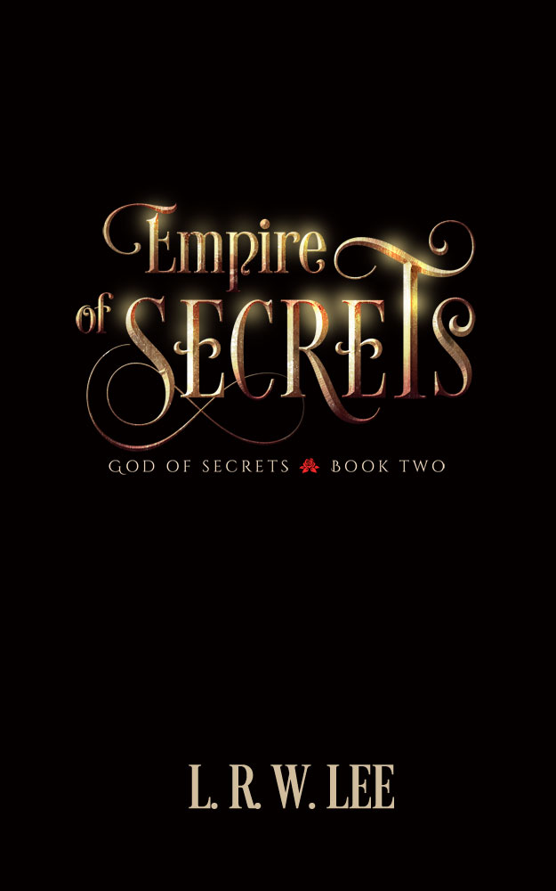 Autographed Paperback of Empire of Secrets, Book Two in God of Secrets